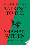 Talking to the Shaman Within