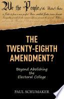 The Twenty Eighth Amendment