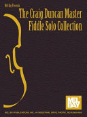 The Craig Duncan Master Fiddle Solo Collection ebook