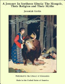 Pdf A Journey In Southern Siberia: The Mongols, Their Religion and Their Myths