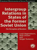 Intergroup Relations in States of the Former Soviet Union Book