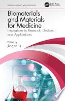 Biomaterials and Materials for Medicine