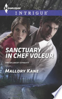Sanctuary in Chef Voleur Book