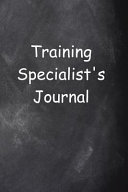 Training Specialist s Journal Chalkboard Design Lined Journal Pages