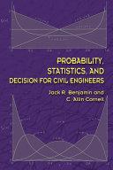 Probability, Statistics, and Decision for Civil Engineers Pdf/ePub eBook