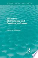 Economic Methodology and Freedom to Choose