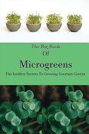 The Big Book Of Microgreens