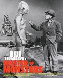 Eiji Tsuburaya: Master of Monsters
