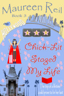 Chick Lit Staged My Life