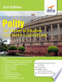 Polity for General Studies CSAT - Paper 1 IAS Prelims 2nd Edition