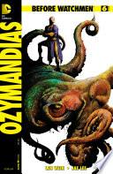 Before Watchmen: Ozymandias (2012-2013) #6