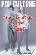 American Life and Fashion from Jeans to Jeggings
