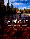 La Pêche à la Mouche Au Québec