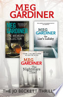 Meg Gardiner 3 Book Thriller Collection  The Memory Collector  The Liar   s Lullaby  The Nightmare Thief