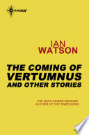 The Coming of Vertumnus: And Other Stories