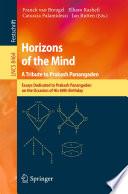Horizons of the Mind. A Tribute to Prakash Panangaden