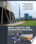 Novel Catalytic and Separation Processes Based on Ionic Liquids