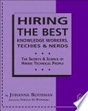 Hiring the Best Knowledge Workers  Techies   Nerds Book