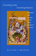Founding Gods, Inventing Nations: Conquest and Culture Myths from ...