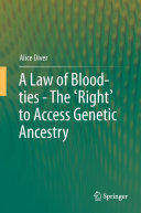 A Law of Blood-ties - The 'Right' to Access Genetic Ancestry ebook