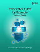 PROC TABULATE by Example  Second Edition