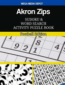 Akron Zips Sudoku and Word Search Activity Puzzle Book