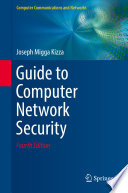 """""""Guide to Computer Network Security"""" by Joseph Migga Kizza"""
