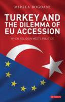 Turkey and the Dilemma of EU Accession Book