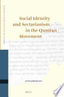 Social Identity And Sectarianism In The Qumran Movement
