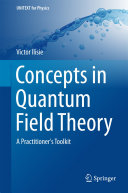 Concepts in Quantum Field Theory