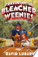 Strikeout Of The Bleacher Weenies Book