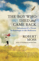 The Boy Who Died and Came Back