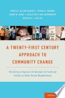 A Twenty First Century Approach To Community Change