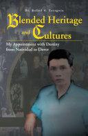 Blended Heritage and Cultures [Pdf/ePub] eBook