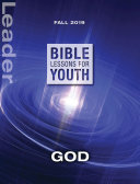 Bible Lessons for Youth Leader Fall 2019