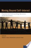 Moving Beyond Self Interest