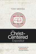 The Christ Centered Expositor
