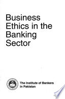 Business ethics in the banking sector
