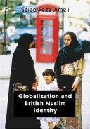 Globalization Americanization And British Muslim Identity
