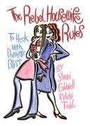 Rebel Housewife Rules