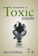 Transforming Toxic Leaders