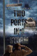 Two Ports in a Storm