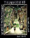 Thunderhead Underground Falls Book PDF