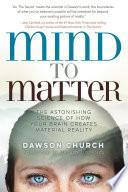 Mind to Matter