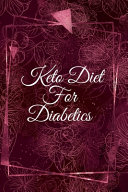 Keto Diet For Diabetics