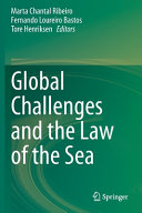 Global Challenges And The Law Of The Sea