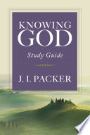Knowing God Study Guide Book