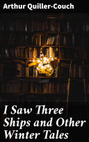I Saw Three Ships and Other Winter Tales Pdf/ePub eBook