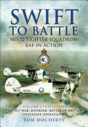 Swift to Battle  No 72 Fighter Squadron RAF in Action  1937   1942