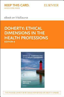 Ethical Dimensions in the Health Professions - Pageburst E-book on Vitalsource Retail Access Card